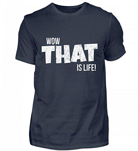 Shirtee Hochwertiges Herren Organic Shirt - Wow, That is Life, Das ist Leben - ein extatischer Ausdruck der Freude und Lebendigkeit Tiefblau