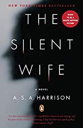 The Silent Wife: A Novel by A. S. A. Harrison (2013-06-25)