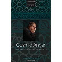 Cosmic Anger: Abdus Salam - The First Muslim Nobel Scientist by Gordon Fraser (2008-08-15)