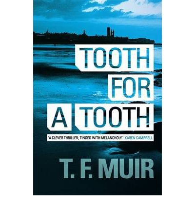 [Tooth for a Tooth] [by: T. F. Muir]