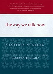 Way We Talk Now: Commentaries on Language and Culture from NPR's Fresh Air