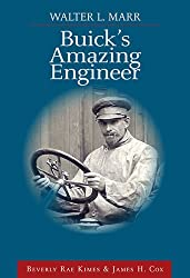 Walter L Marr: Buick's Amazing Engineer by Beverly Rae and Cox, James H. Kimes (2007-12-24)