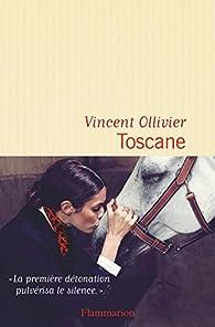 Toscane par Vincent Ollivier