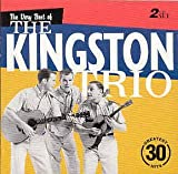 Songtexte von The Kingston Trio - The Very Best of the Kingston Trio