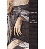 [(In Search of Alberto Guerrero)] [ By (author) John Beckwith ] [April, 2006]