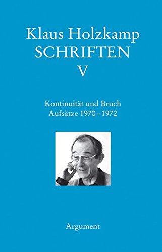 Schriften/Kontinuität und Bruch: Aufsätze 1970-1972
