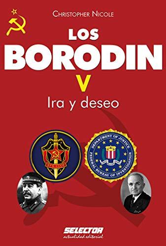Borodin V. Ira y deseo (Literaria nº 5) por Christopher Nicole
