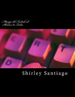 Manejo del Teclado al Alcance de Todos (Series Shirley nº 1) de [Santiago