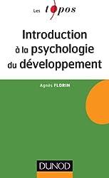 Introduction à la psychologie du développement - Enfance et adolescence