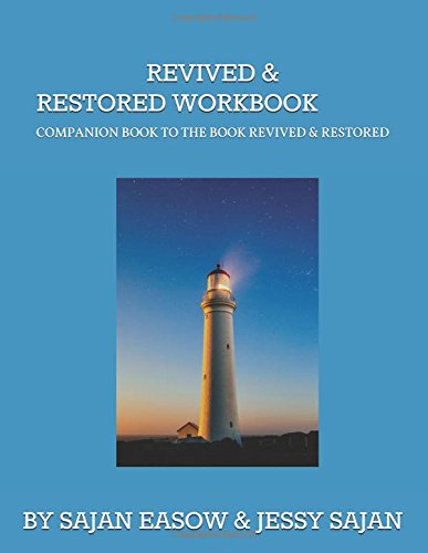 Revived & Restored - Workbook: (Keys to a healed, renewed and restored heart)