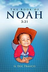 The Book of Noah: 3:21 (English Edition)