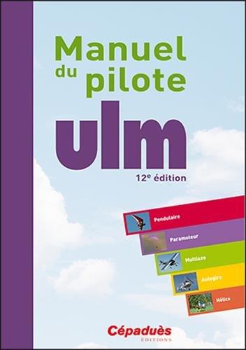 Manuel du pilote ULM 12e édition