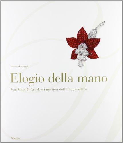 elogio-della-mano-van-cleef-arpels-e-i-mestieri-dellalta-gioielleria-ediz-illustrata
