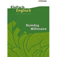 EinFach Englisch Unterrichtsmodelle. Unterrichtsmodelle für die Schulpraxis: EinFach Englisch Unterrichtsmodelle: Slumdog Millionaire: Filmanalyse