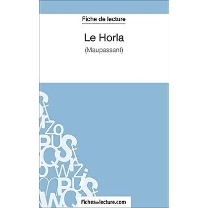 Le Horla de Maupassant (Fiche de lecture): Analyse complète de l'oeuvre