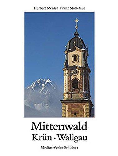 Mittenwald, Krün, Wallgau