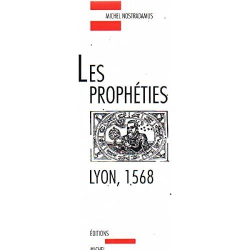 LES PROPHETIES ( LYON ) 1568
