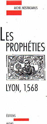 LES PROPHETIES (LYON) 1568