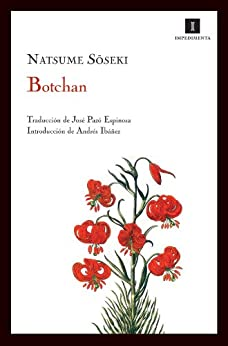Botchan (Impedimenta) de [Soseki, Natsume, Espinosa, Jose Pazo]