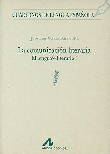 El lenguaje literario I (f) (Cuadernos de lengua española)
