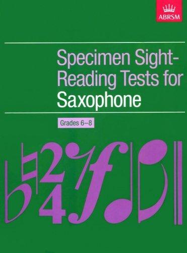 ABRSM: Specimen Sight-Reading Tests for Saxophone Grades 6-8