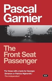 The Front Seat Passenger par [Garnier, Pascal]