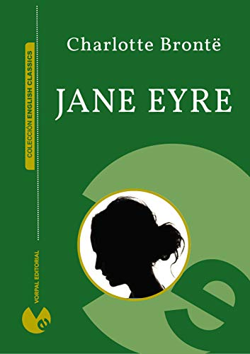 Jane Eyre, an autobiography (Illustrated) (English Classics ...