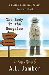 The Body in the Bungalow (A Divine Detective Agency Mystery Book 1) (English Edition)