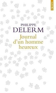 Journal d'un homme heureux par Philippe Delerm