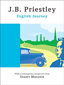 English Journey - Special Anniversary Edition (English Edition) di [Priestley, J.B.]