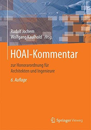 HOAI-Kommentar: zur Honorarordnung für Architekten und Ingenieure