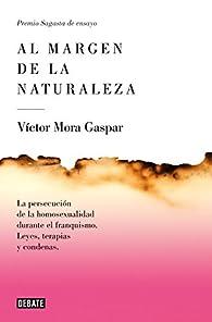 Al margen de la naturaleza par Victor Mora