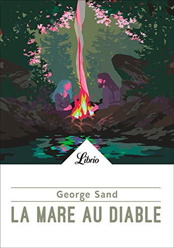 La Mare au Diable (Librio Texte intégral t. 78) (French Edition ...