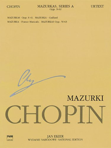 4a Serie (Mazurkas: Chopin National Edition 4a, Vol. IV (Series A., Works Published During Chopin's Lifetime, Band 4))