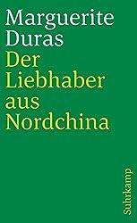 Der Liebhaber aus Nordchina: Roman (suhrkamp taschenbuch)