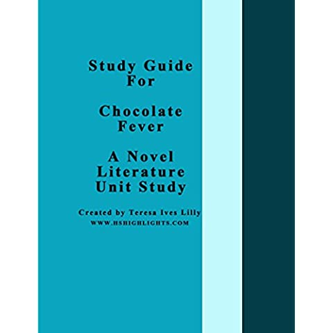 Study Guide For Chocolate Fever A Novel Literature Unit Study (English Edition)