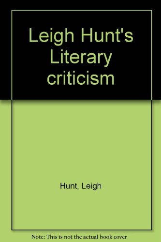Leigh Hunt's Literary criticism