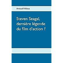Steven Seagal, dernière légende du film d'action ?