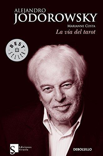 La v????a del Tarot (Spanish Edition) by Alejandro Jodorowsky (2010-01-12)