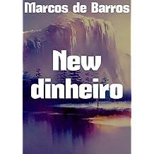 New dinheiro  (Portuguese Edition)