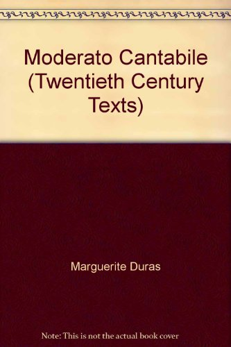 Moderato Cantabile par Marguerite Duras