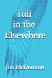 Tuli in the Elsewhere