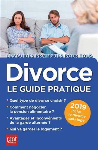 Divorce : Le guide pratique