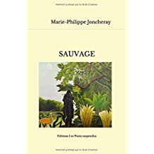 Sauvage: roman