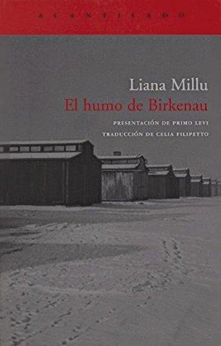 El humo de Birkenau (El Acantilado) por Liana Millu