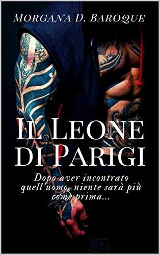 Il Leone di Parigi (Italian Edition)