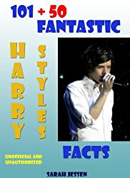 101 + 50 Fantastic Harry Styles Facts (101 Fantastic One Direction Facts Book 2) (English Edition)