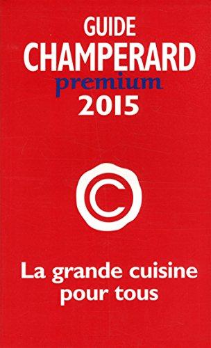 Guide Champrard Prmium 2015 - Guide champrard