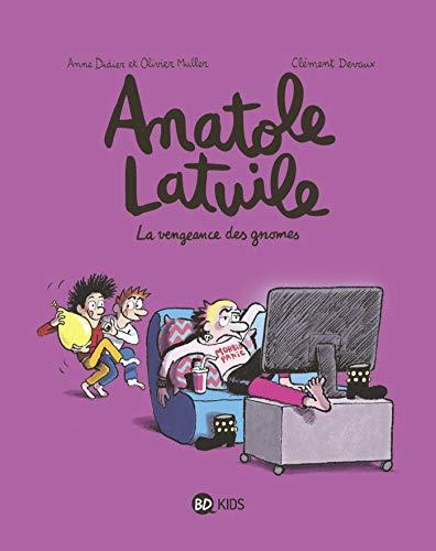 Anatole Latuile, Tome 12: La vengeance des gnomes (BD Kids Anatole Latuile)