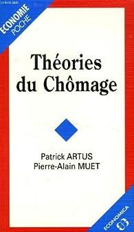 Théories du chômage par Patrick Artus